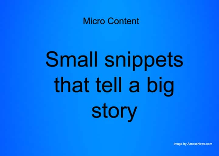 Micro Content. image by AxcessNews